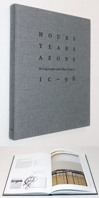 IC-98: HOURS YEARS AEONS MOVING IMAGES AND OTHER PROJECTS