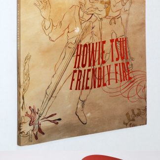 Howie Tsui:Friendly Fire