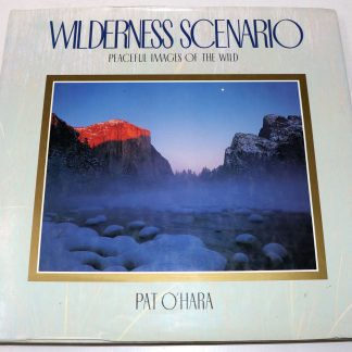 Pat O'Hara:Wilderness Scenario Peaceful Images of the Wild