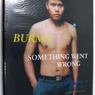 Chan Chao: Burma Something Went Wrong