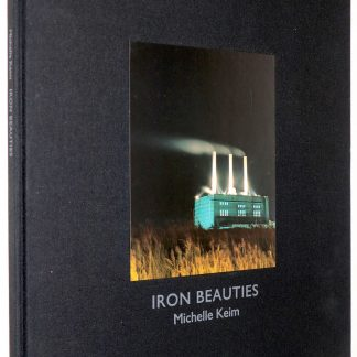 Michelle Keim:Iron Beauties