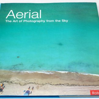 Jason Hawkes:Aerial The Art of Photography from the Sky