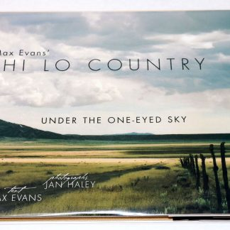 Max Evans's Hi Lo Country Under the One-Eyed Sky