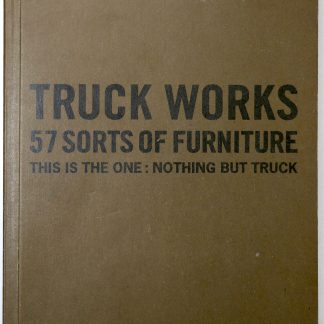TRUCK WORKS 3:57 SORTS OF FURNITURE