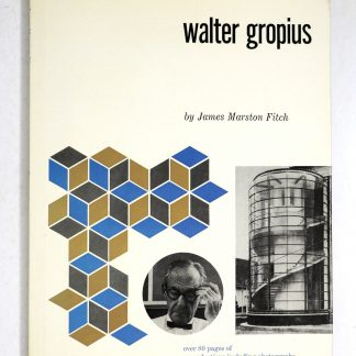Walter gropius: Masters of World Architecture
