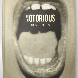 Herb Ritts: NOTORIOUS