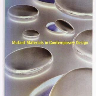 Mutant Materials in Contemporary Design