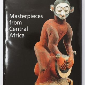 Masterpieces from Central Africa The Tervuren Museum