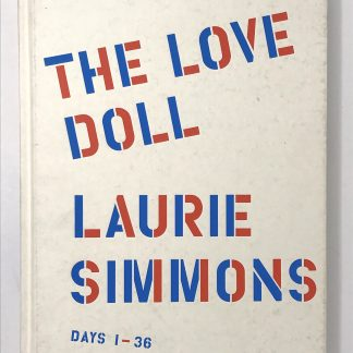 the love doll:laurie simmons