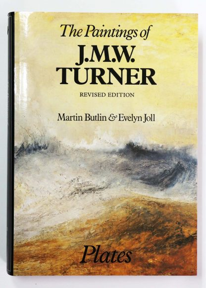 The Paintings of J. M. W. Turner Revised Edition