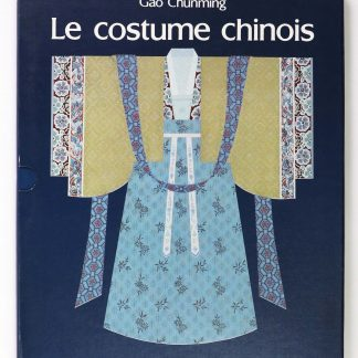 Le costume chinois