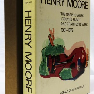 Henry Moore: Catalogue of Graphic Work 1931-1972