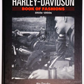 Harley-davidson Book of Fashions 1910s-1950s