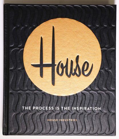 House Industries: The Process Is the Inspiration