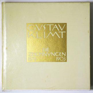 Gustav Klimt: Die Zeichnungen 1978-1903