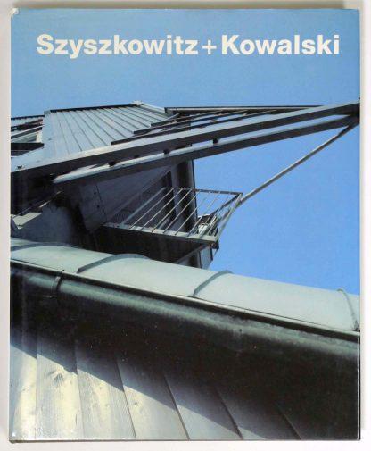 Szyszkowitz + Kowalski 1973-1993