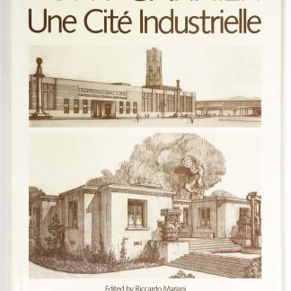 Tony Garnier: Une Cite Industrielle トニー・ガルニエ : 工業都市