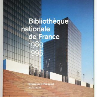 Bibliotheque Nationale De France 1989-1995