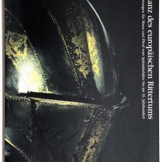 中世ウィーンの覇者と騎士たち ハプスブルク家における騎馬甲冑の美