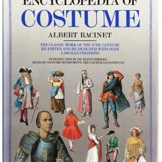 Albert Racinet: The historical encyclopedia of costume