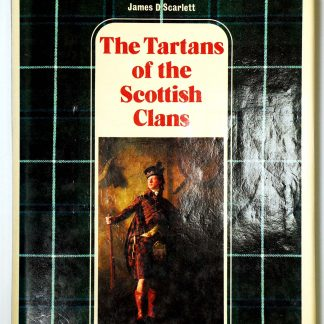 The Tartans of the Scottish Clans
