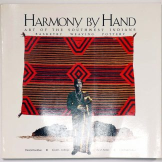 Harmony By Hand: Art of the Southwest Indians
