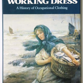 Working Dress: History of Occupational Clothing