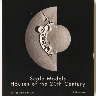 Scale Models: Houses of the 20th Century