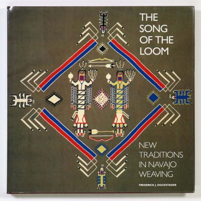 The Song of the Loom: New Traditions in Navajo Weaving