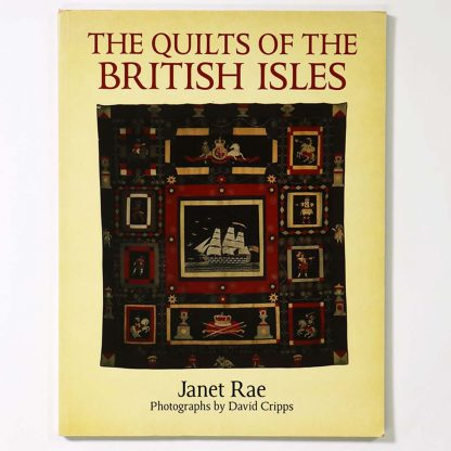 Janet Rae: The Quilts of the British Isles