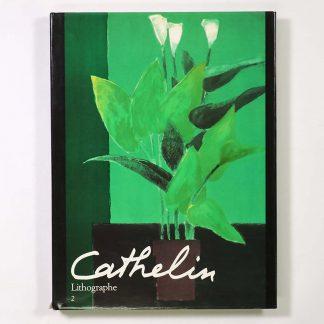 Cathelin Lithographe 2 1983-1989
