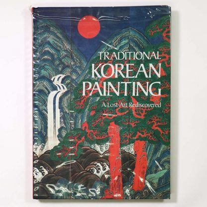 Traditional Korean Painting: A Lost Art Rediscovered