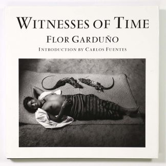 Flor Garduno: Witnesses of Time