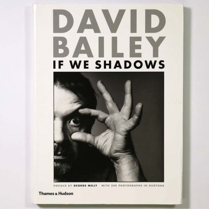 David Bailey: If We Shadows