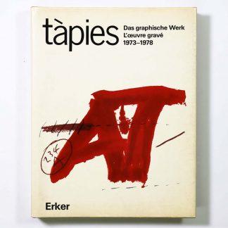 アントニ・タピエス版画レゾネ Tàpies: Das graphische Werk L'oeuvre grave 1973-1978