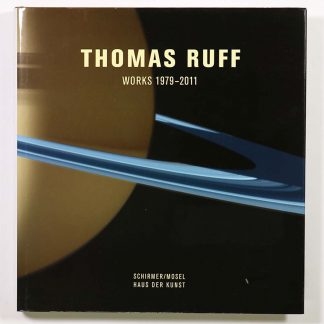 Thomas Ruff Works 1979-2011