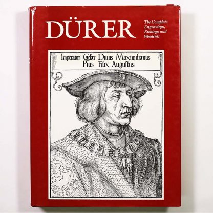 Durer: The complete engravings etchings and woodcuts