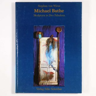 Michael Buthe: Skulptura in Deo fabulosa