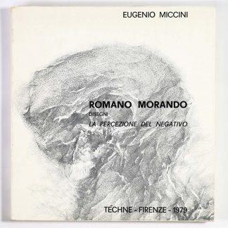 Romano Morando: Disegni. La percezione del negativo