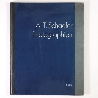A. T. Schaefer. Photographien 1989-1991
