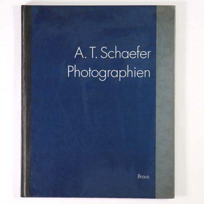 A. T. Schaefer. Photographien 1989-1991