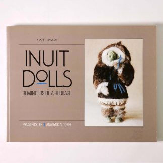 Inuit Dolls Reminders of a Heritage