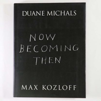 Duane Michaels: Now becoming then
