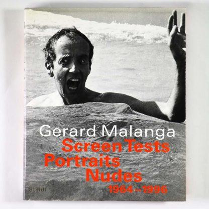 Gerard Malanga: Screen Tests Portraits Nudes 1964-1996