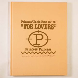 PRINCESS PRINCESS Panic Tour '89-'90 FOR LOVERS