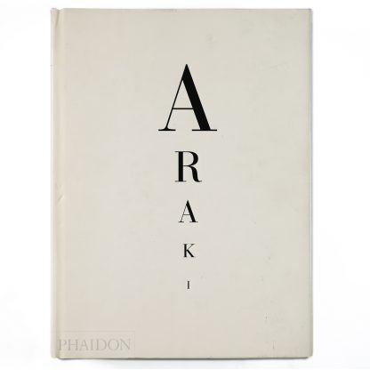 Araki: Moi・la vie・la mort