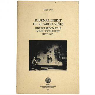 Journal Inédit de Ricardo Viñes: Odilon Redon et le Milieu Occultiste 1897-1915