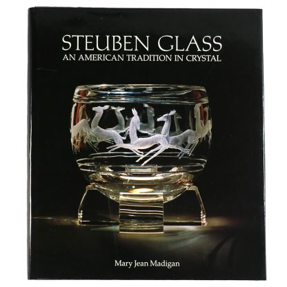 Steuben Glass: An American Tradition in Crystal