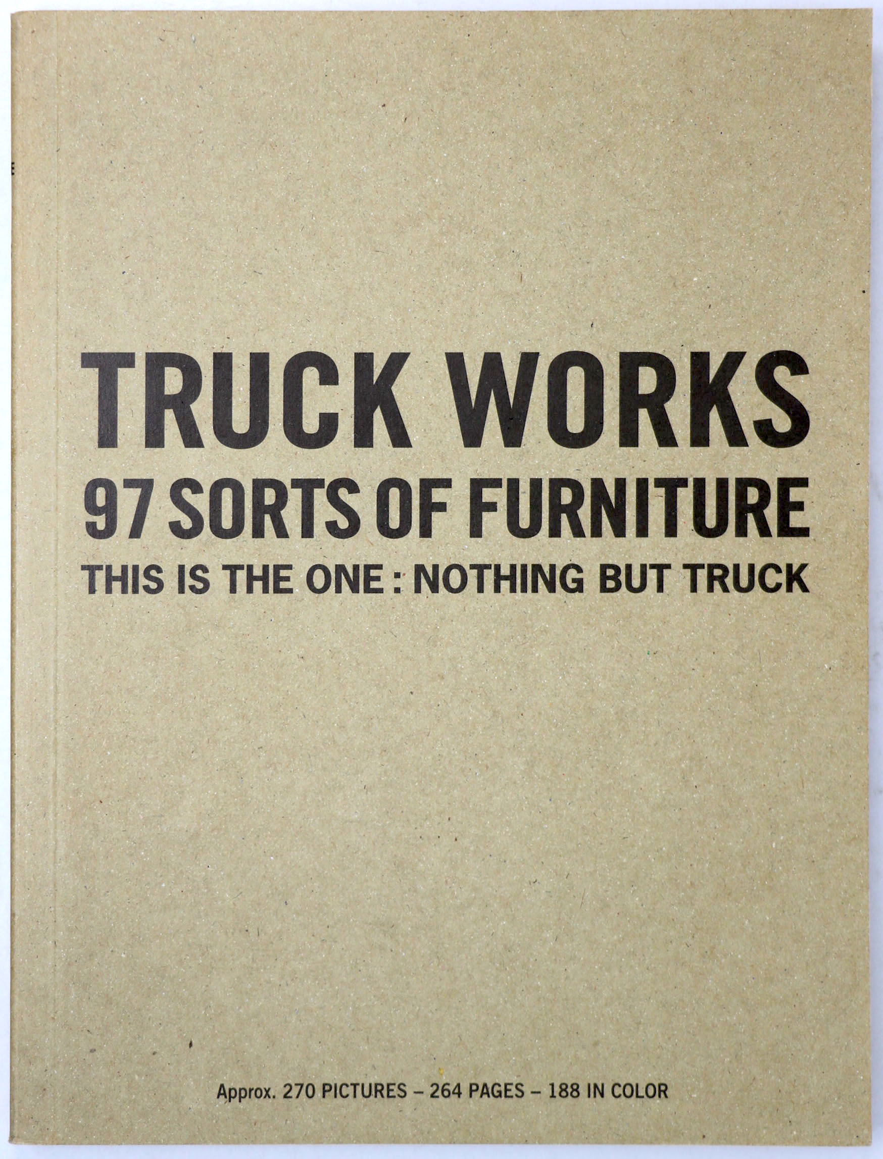 TRUCK WORKS:97 SORTS OF FURNITURE